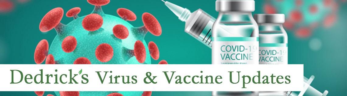 Dedrick's Virus And Vaccine Updates